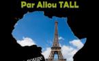 Quand l'Afrique fait la honte à Paris (Par Aliou TALL)