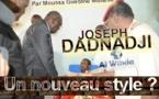 Tchad : Joseph Dadnadji, un nouveau style ?