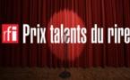 Prix RFI Talents du rire : Appel à candidatures 2021