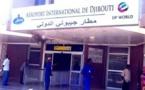 DJIBOUTI : l'aéroport International de Djibouti, est-il de nouveau sous contrôle de malfrats ?