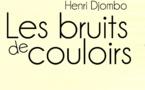 THÉÂTRE: L'écrivain Congolais Henri DJOMBO s'illustre avec «Les bruits des couloirs»