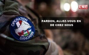 EDITO/Français de la Sangaris, pitié, allez-vous-en de chez-nous !
